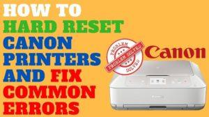 Hard Reset Canon Printer Error