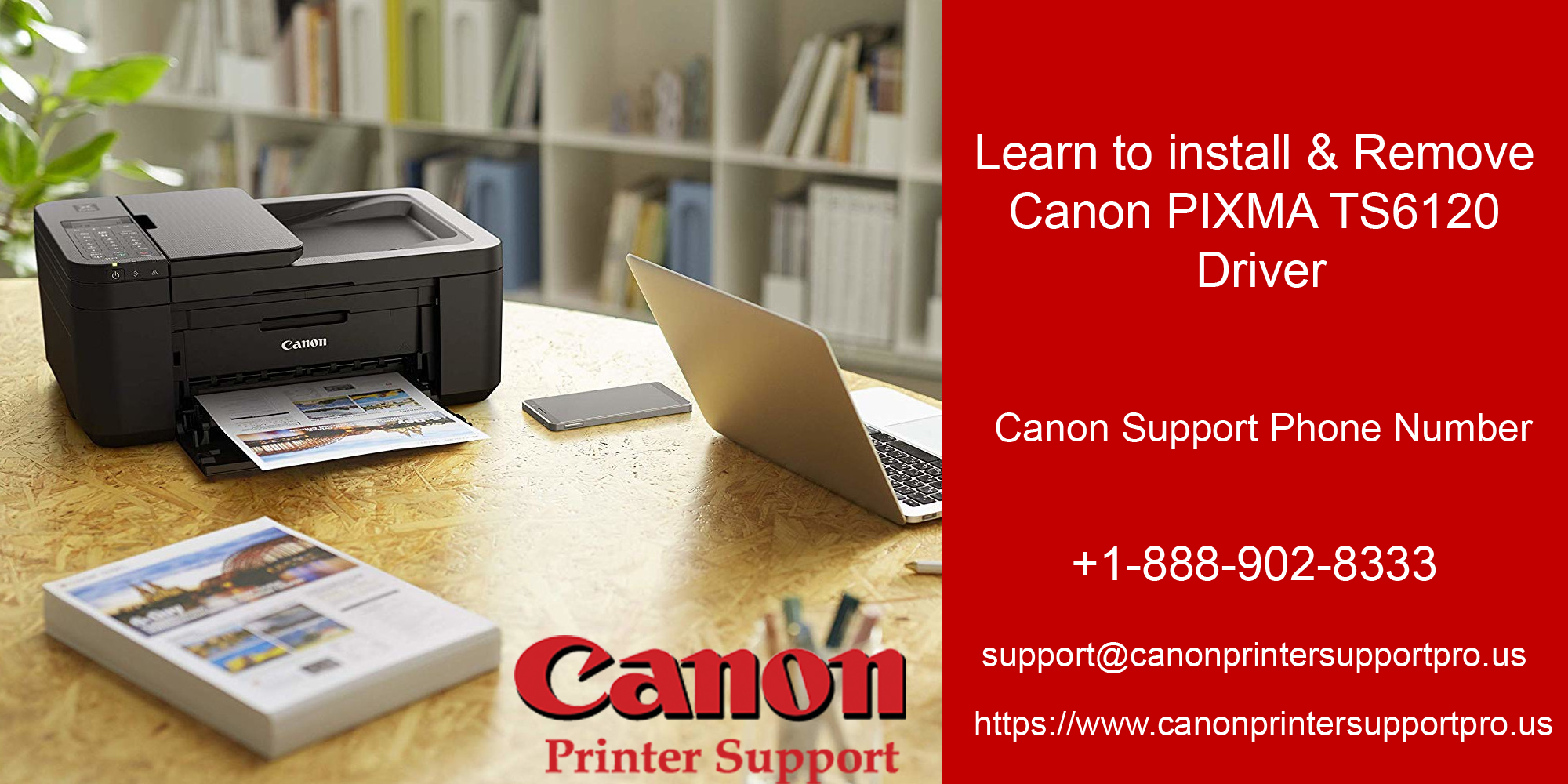 Learn to install and remove Canon PIXMA TS6120 Driver