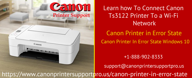 Learn how To Connect Canon Ts3122 Printer To a Wi-Fi network