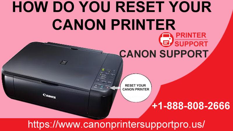 How Do You Reset Your Canon Printer