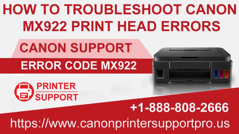 Troubleshoot Canon Printer Mx922 Print Head Errors