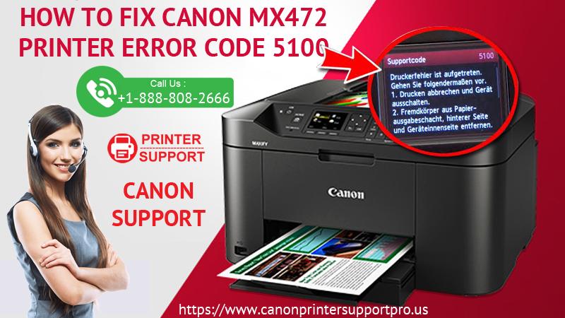 Canon MX472 Printer Error Code 5100