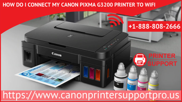 How Do I Connect My Canon Pixma G3200 Printer To Wifi